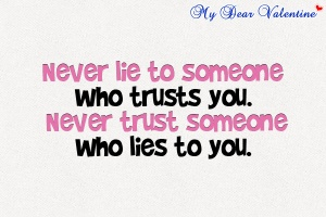 life-quotes-Never-lie-to-someone-who