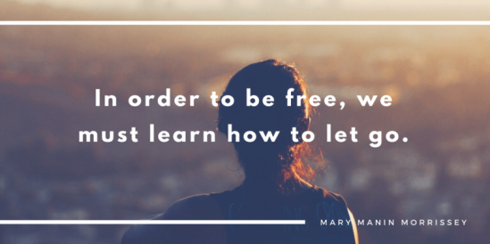In-order-to-be-free-we-must-learn-how-to-let-go.-810x405