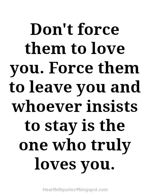 Quotes-About-Love-Don39t-force-them-to-love-you.-Love-quotes